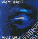 Adult world cd musicale di Wayne Kramer