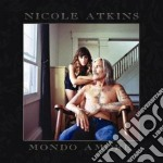 Mondo amore cd musicale di Nicole Atkins