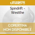 West cd musicale di Spindrift