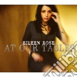 AT OUR TABLES PLUS (DELUXE LTD EDITION WITH BONUS DISC) cd musicale di ROSE EILEEN