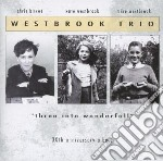 Three into wonderfull cd musicale di Trio Westbrook