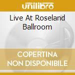 LIVE AT ROSELAND BALLROOM cd musicale di GOV'T MULE
