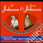 Jimmy & Syl Johnson - Two Johnson Are Better Than One cd musicale di Johnson syl & jimmy johnson