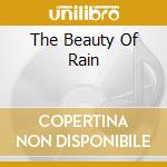 THE BEAUTY OF RAIN cd musicale di WILLIAMS DAR