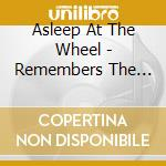 Asleep At The Wheel - Remembers The Alamo cd musicale di ASLEEP AT THE WHEEL