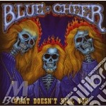 WHAT DOESN'T KILL YOU... cd musicale di BLUE CHEER