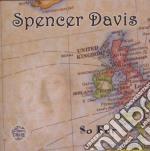 SO FAR cd musicale di SPENCER DAVIS