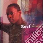 IN FLUX                                   cd musicale di COLTRANE RAVI