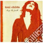 KEEP THE FAITH cd musicale di CHILDS TONI