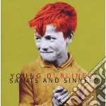 SAINTS AND SINNERS                        cd musicale di YOUNG DUBLINERS