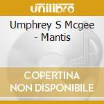 MANTIS cd musicale di UMPHREY'S MCGEE