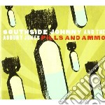Johnny, Southside - Pills And Ammo cd musicale di SOUTHSIDE JOHNNY AND THE ASBUR