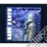 Live at the wellando cd musicale di Floyd Blue