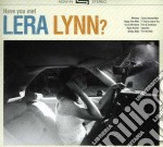 Lera Lynn - Have You Met Lera Lynn? cd musicale di Lera Lynn