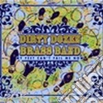 MY FEEL CAN'T FAIL ME NOW                 cd musicale di DIRTY DOZEN BRASS BAND