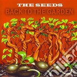 Back to garden cd musicale di Seeds The