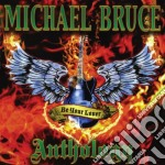 Be your lover-anthology cd musicale di Michael Bruce