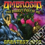 Biggest part of me-greatest hits cd musicale di Ambrosia