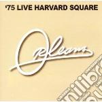 75 live harvard square cd musicale di Orleans