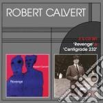 Revenge / centigrade cd musicale di Robert Calvert