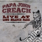 Live at long branch park cd musicale di Papa john creach