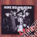 Live! cd musicale di Nine below zero
