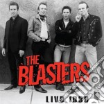 Blasters - Live 1986 cd musicale di Blasters The