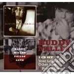 Your love...& poison love cd musicale di Buddy miller (2cd)