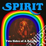 Two sides of a rainbow cd musicale di Spirit