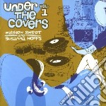 Under the covers cd musicale di Matthew & sus Sweet