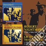 J.b hutto & the hawks/ robert nighthawk cd musicale di Hutto j.b & the haw