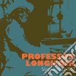 Singles 1949 - 1957 cd musicale di Longhair Professor
