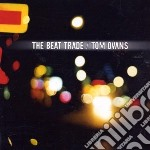 Tom Ovans - Beat Trade cd musicale di Tom Ovans