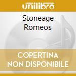 STONEAGE ROMEOS cd musicale di HOODOOGURUS