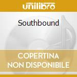 Southbound cd musicale di Glass Hour
