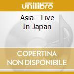 LIVE IN JAPAN cd musicale di ASIA