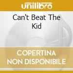 CAN'T BEAT THE KID cd musicale di HAMMOND JOHN