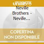 Neville Brothers - Neville Brothers cd musicale di NEVILLE BROTHERS