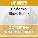 CALIFORNIA BLUES REDUX cd musicale di SPIRIT