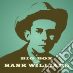 Big box of hank williams cd musicale di Hank Williams