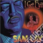 Sam Lay - I Get Evil cd musicale di LAY SAM