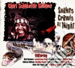 Snakes crawls at nights cd musicale di Chief schabuttie gil