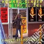 Howard Glazer & The El 34S - Liquor Store Legend cd musicale di HOWARD GLAZER & THE EL 348