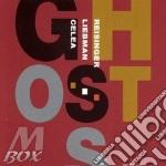 Ghosts cd musicale di D.liebman/j.p.celea