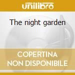 The night garden cd musicale