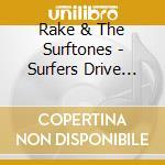 Surfers drive woodies cd musicale di Rake & the surftones