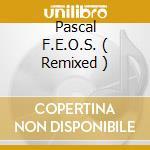 Remix album cd musicale di Pascal F.e.o.s.
