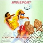 14 footballers in milkchocolate cd musicale di Midisport
