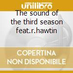 The sound of the third season feat.r.hawtin cd musicale