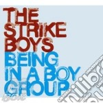 BEING IN A BOY GROUP cd musicale di Boys Strike